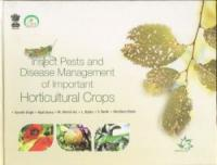 Insect Pests and Disease Management of Important Horticultural Crops