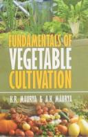 Fundamentals of Vegetable Cultivation