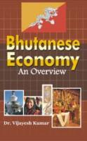 Bhutanese Economy : An Overview