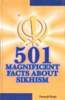 501 Magnificent Facts About Sikhism