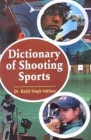 Dictionary of Shooting Sports