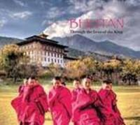 Bhutan : Through The Lens of the King
