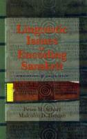 Linguistic Issues in Encoding Sanskrit