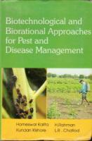 Biotechnological and Biorational Approaches for Pest and Disease Management