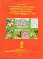 Atlas of Macroscopic and Microscopic Characters of Ayurvedic Pharmacopoeial Drugs : Ayurvedic Pharmacopoeia of India, Part. I, Vol. I (Companion Volume)