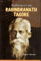 Influences on Rabindranath Tagore