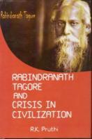 Rabindranath Tagore and Crisis in Civilization