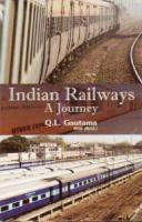 Indian Railways : A Journey