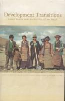 Development Transitions : Land Labor and Social Policy in Tibet