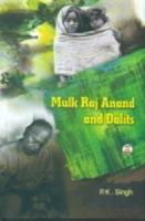 Mulk Raj Anand and Dalits