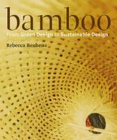 Bamboo: From Green Design to Sustainable Design