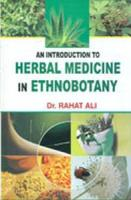 An Introduction to Herbal Medicine in Ethnobotany