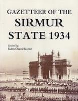 Gazetteer of the Sirmur State 1934