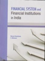 Financial System and Financial Institutions in India