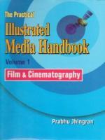 The Practical Illustrated Media Handbook (2 Vols-Set)