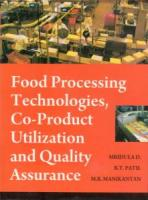 Food Processing Technologies Co-Product Utilization and Quality Assurance