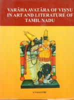 Varahaavatara of Visnu in Art and Literature of Tamil Nadu