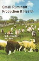 Small Ruminant : Production and Health