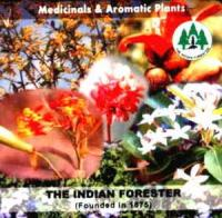 The Indian Forester : Medicinals and Aromatic Plants (CD only)