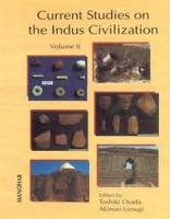Current Studies on the Indus Civilization: Vol. II