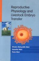 Reproductive Physiology and Livestock Embryo Transfer