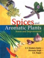 Spices and Aromatic Plants: Status and Improvement