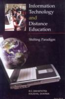 Information Technology and Distance Education : Shifting Paradigm