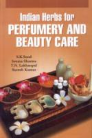 Indian Herbs for Perfumery and Beauty Care