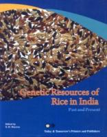 Genetic Resources of Rice in India : Past and Present