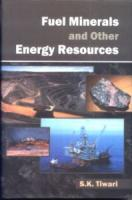 Fuel Minerals and Other Energy Resources, Vols. I and II