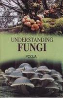 Understanding Fungi
