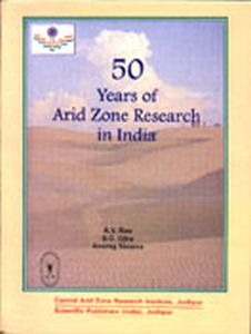 50 Years of Arid Zone Research in India (1947-1997) : An Annotated Bibliography/A.V. Rao, D.C. Ojha and Anurag Saxena