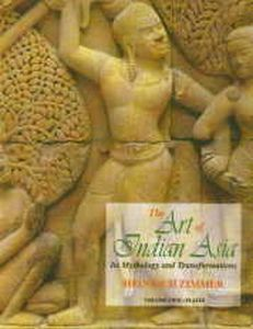 The Art of Indian Asia : Its Mythology and Transformations/Heinrich Zimmer