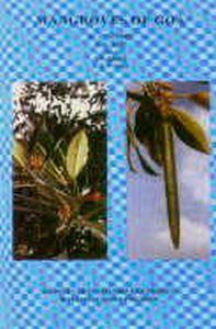 Mangroves of Goa/M.J. Kothari and K.M. Rao