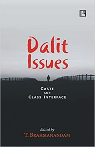Dalit Issues : Caste and Class Interface