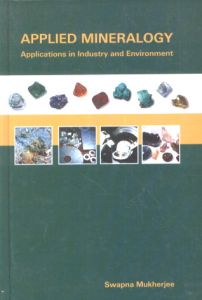 Applied Mineralogy : Applications in Industry and Environment
