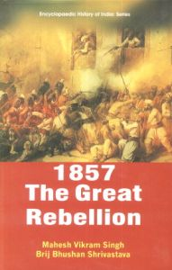 1857 : A Great Rebellion