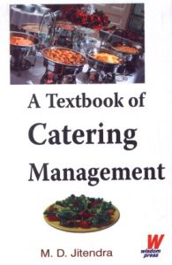 A Textbook of Catering Management