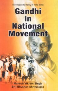 Gandhi in National Movement