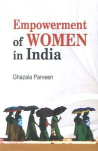 Empowerment of Women in India