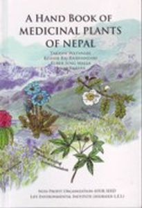 A Hand Book of Medicinal Plants of Nepal