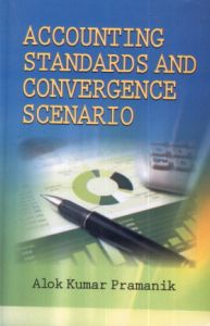 Accounting Standards and Convergence Scenario