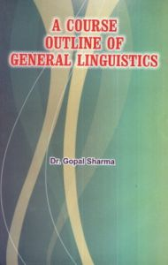 A Course Outline of General Linguistics