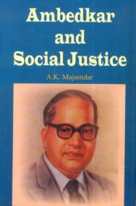 Ambedkar and Social Justice