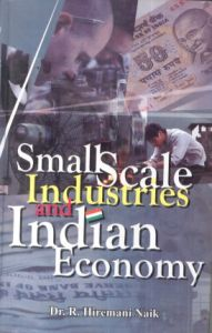 introduction to small scale industries The problem of working capital management of small-scale industries is not new keywords: importance of working capital, growth of current assets structure of working capital, effectiveness of working capital 1 introduction small-scale industry (ssi) plays an important role in the economy of the state.