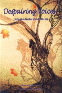 Despairing Voices : Selected Urdu Short Stories