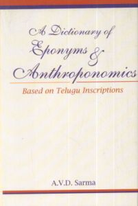 A Dictionary of Eponyms and Anthroponomics : Based on Telugu Inscriptions