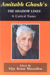 amitav ghosh& 39s the shadow lines critical essays