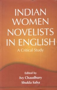 Indian Women Novelists in English : A Critical Study