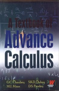 A Textbook of Advance Calculus